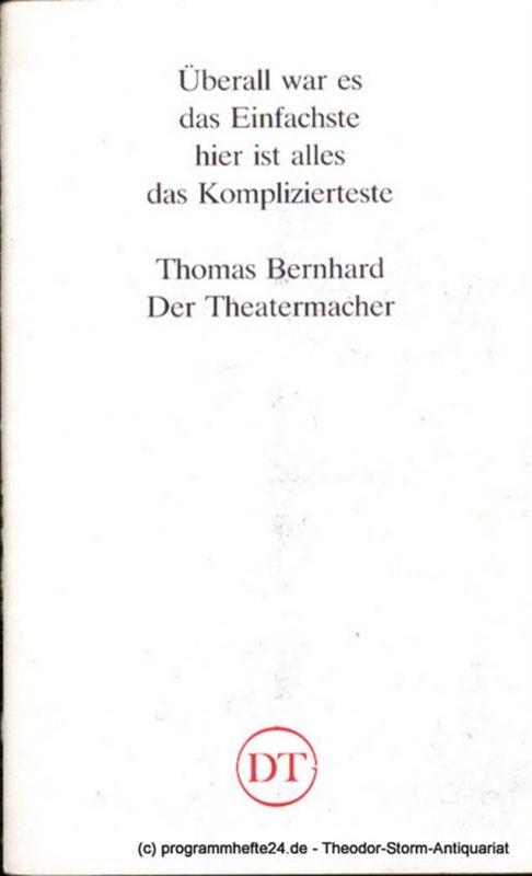 Deutsches Theater in Göttingen, Heinz Engels Programmheft Der Theatermacher von Thomas Bernhard Blätter des Deutschen Theaters in Göttingen Spielzeit 1989/90 XL. Jahr Heft 590