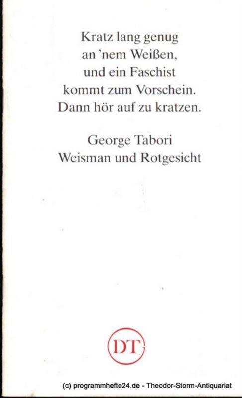 Deutsches Theater in Göttingen, Heinz Engels Programmheft Weisman und Rotgesicht. Ein jüdischer Western von George Tabori Blätter des Deutschen Theaters in Göttingen Spielzeit 1992/93 XLIII. Jahr Heft 632
