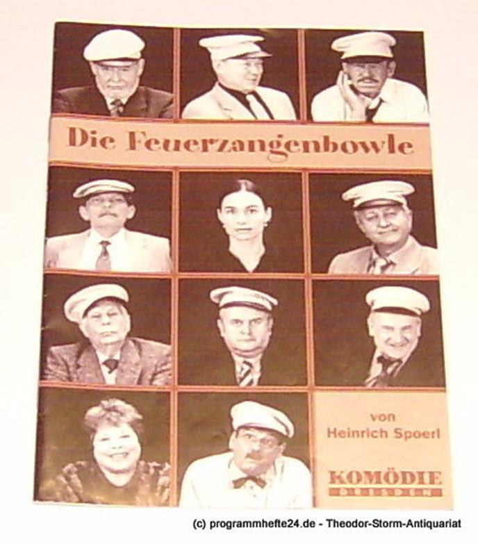 Komödie Dresden, Jürgen Wölffer, Hoffmann Ute Programmheft Die Feuerzangenbowle von Heinrich Spoerl. Premiere 7. Dezember 2001. Spielzeit 2001 / 2002