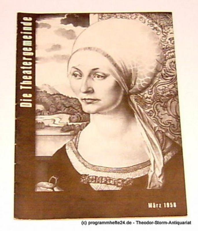 Volksbühne Kassel, Hermann Platiel, Nowotny Karl-Heinz Die Theatergemeinde. Kulturelle Monatsschrift für Kassel. Spielzeit 1955 / 56 März 1956 Heft 7 3. Jahrgang