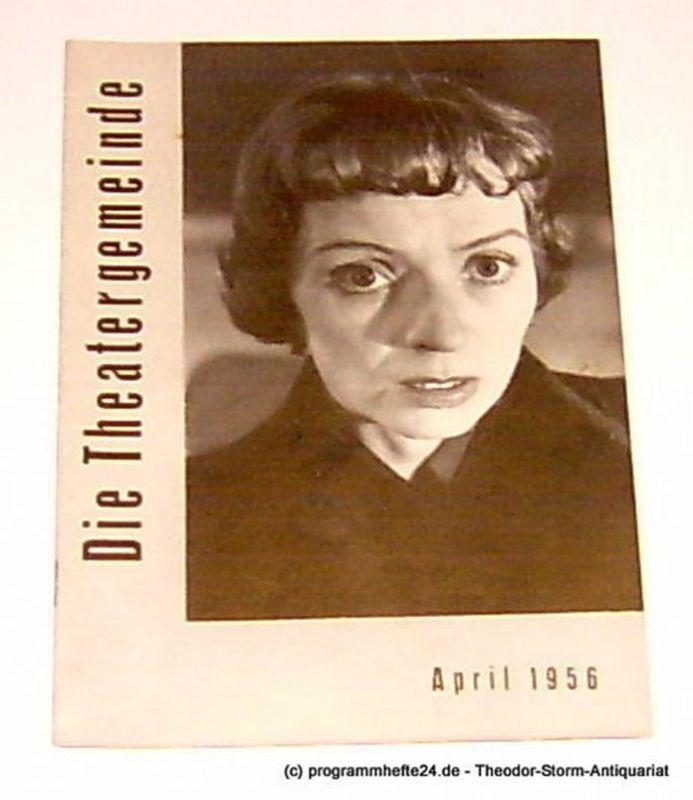 Volksbühne Kassel, Hermann Platiel, Nowotny Karl-Heinz Die Theatergemeinde. Kulturelle Monatsschrift für Kassel. Spielzeit 1955 / 56 April 1956 Heft 8 3. Jahrgang
