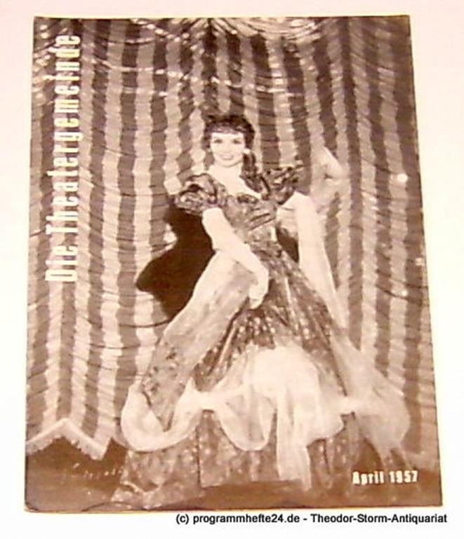Volksbühne Kassel, Hermann Platiel, Nowotny Karl-Heinz Die Theatergemeinde. Kulturelle Monatsschrift für Kassel. Spielzeit 1956 / 57 April 1957 Heft 8 4. Jahrgang