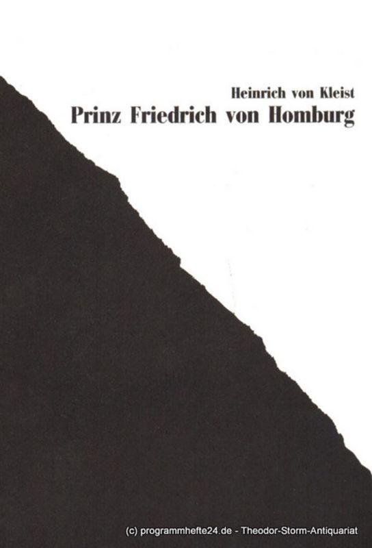 Westfälische Kammerspiele Paderborn, Friedrich Bremer, Schiffner Matthias Programmheft Prinz Friedrich von Homburg. von Heinrich von Kleist. Premiere 11. September 1987