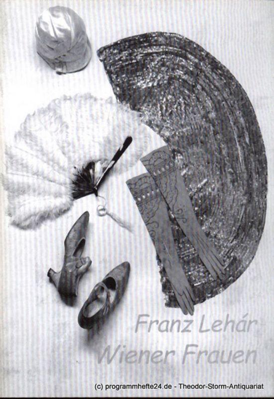Südostbayerisches Städtetheater, Johannes Reitmeier, Cullmann Heiko Programmheft Wiener Frauen. Operette in drei Akten. Premiere in Passau: 29.09.2001. Premiere in Landshut: 19.10.2001 Spielzeit 2001 / 2002 - 3