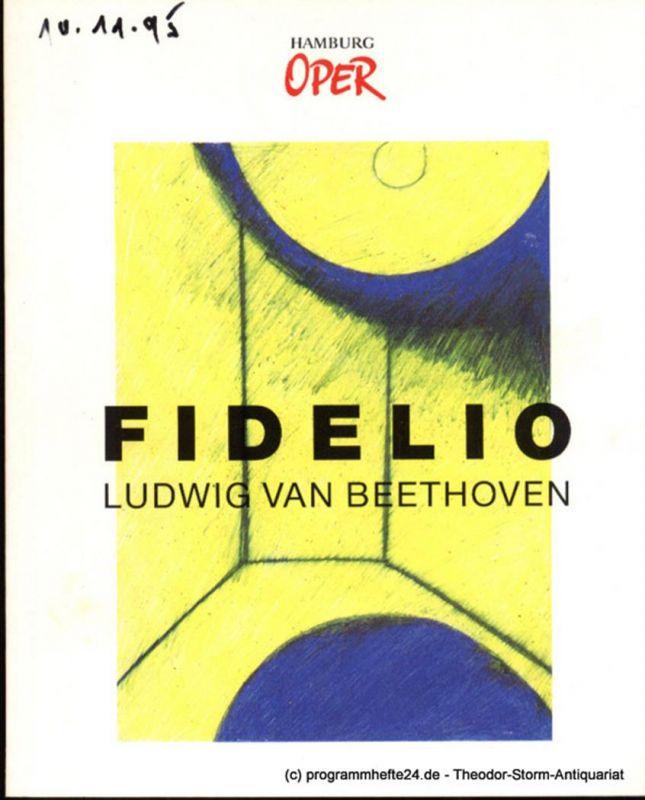Hamburgische Staatsoper, Wagner Manfred, Cordes Annedore Programmheft zur Premiere Fidelio von Ludwig van Beethoven an der Hamburgischen Staatsoper am 17. Dezember 1988