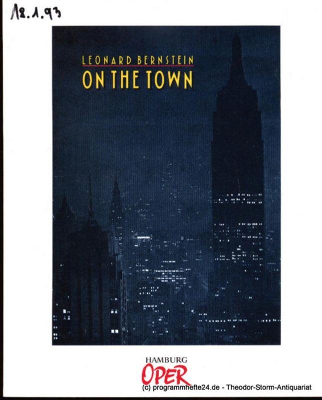 Hamburgische Staatsoper, Henneberg Claus H., Cordes Annedore Programmheft zur Premiere On the Town am 15. Dezember 1991