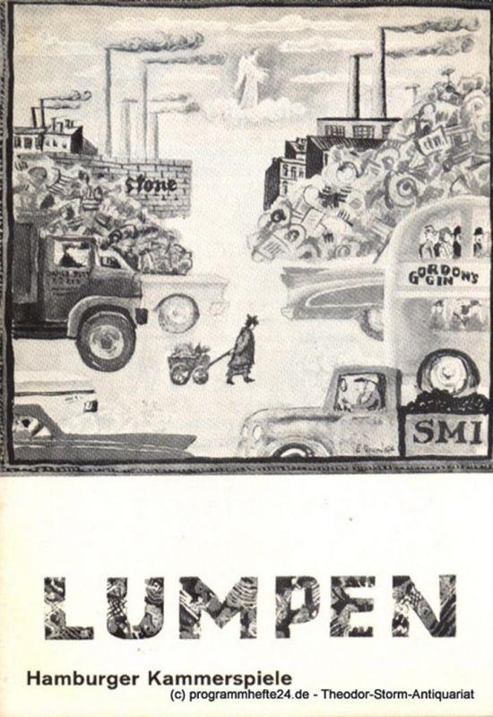 Hamburger Kammerspiele, Höger Ilse Programmheft Lumpen. Komödie von John Patrick. Hamburger Erstaufführung. Blätter der Hamburger Kammerspiele Spielzeit 1966 / 67 3. Heft