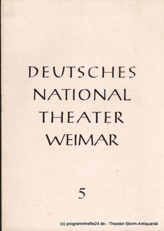 Deutsches Nationaltheater Weimar Programmheft Lohengrin. Romantische Oper von Richard Wagner. Spielzeit 1952 / 53 Heft 5
