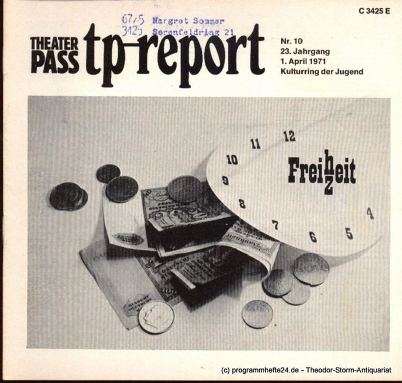 Kulturring der Jugend, Retzlaff Randolf, Rogge Heiko Theaterpaß. tp-report Nr. 10 23. Jahrgang 1. April 1971 ( Freizeit )