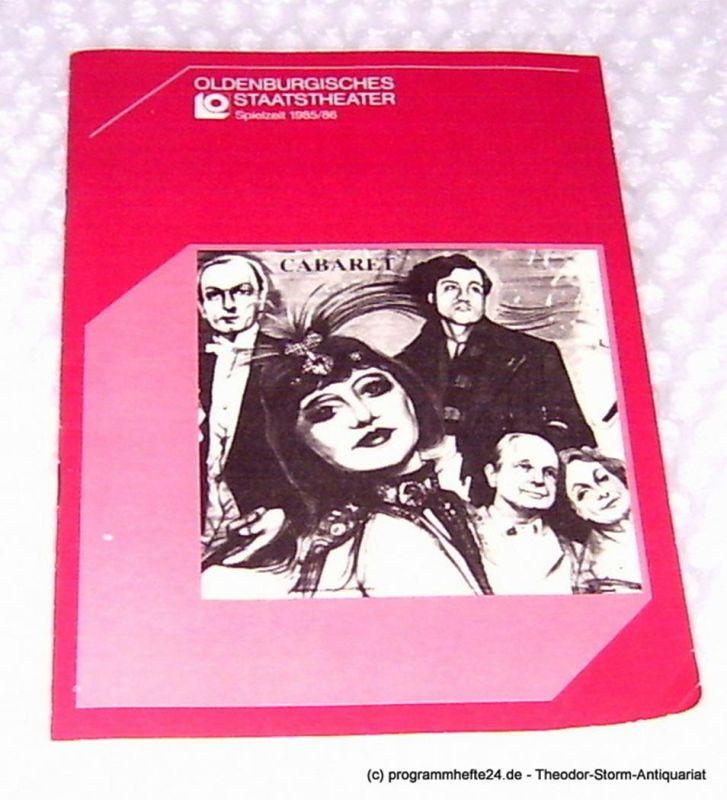 Oldenburgisches Staatstheater, Hans Häckermann, Baldo Dieter Programmheft Cabaret. Musical. Premiere 28. September 1985 Großes Haus. Spielzeit 1985 / 86