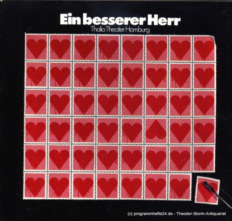 Thalia Theater Hamburg, Boy Gobert, Matthies Holger, Lunin Hanno Programmheft Ein besserer Herr von Walter Hasenclever. Spielzeit 1972 / 73 Heft 5