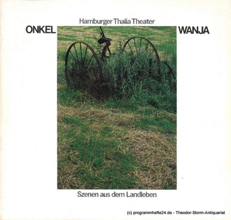 Thalia Theater Hamburg, Boy Gobert, Matthies Holger, Engeroff Klaus Programmheft Onkel Wanja. Szenen aus dem Landleben von Anton Tschechow. Premiere 30. September 1978. Spielzeit 1978 / 79