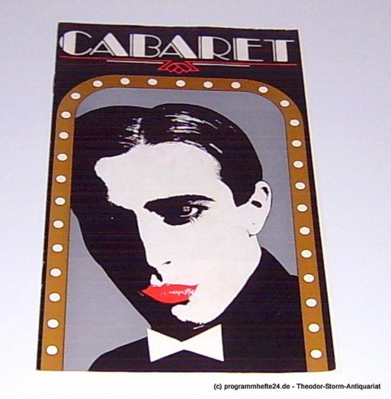 Städtische Theater Karl-Marx-Stadt, Gerhard Meyer, Eccarius Michael Programmheft Cabaret. Premiere am 5. und 7. Juni 1987. Spieljahr 1987 Opernhaus