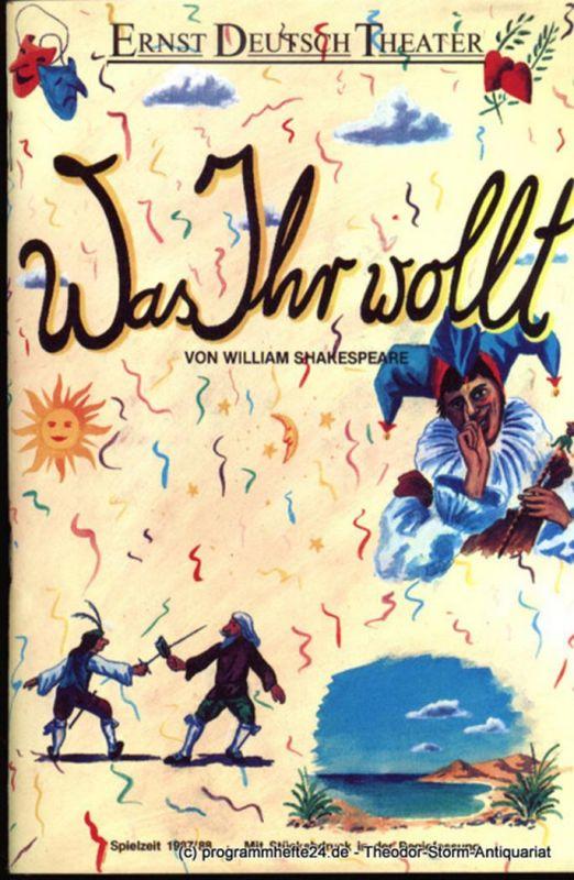 Ernst Deutsch Theater, Friedrich Schütter, Wolfgang Borchert Programmheft Was ihr wollt von William Shakespeare. Premiere 13. August 1987. Spielzeit 1987 / 88. Mit Stückabdruck in der Regiefassung