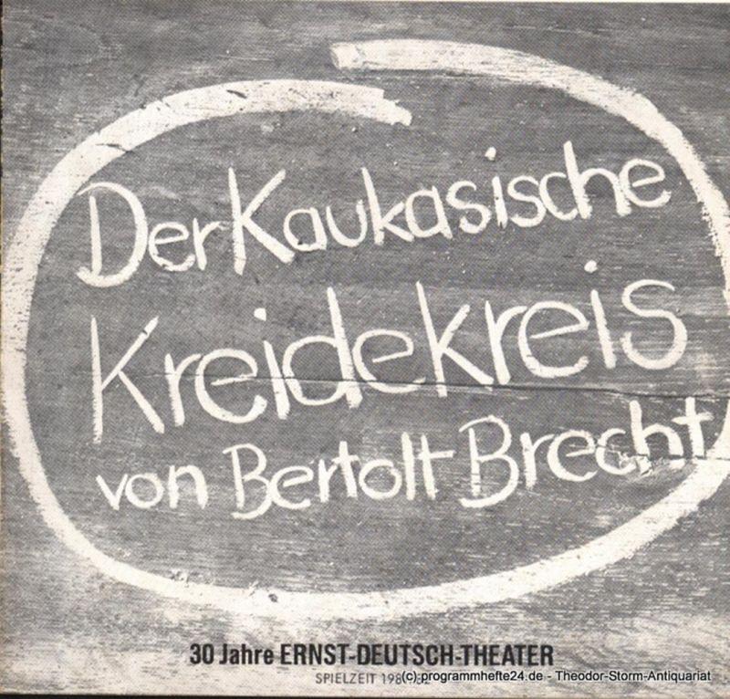 Ernst Deutsch Theater, Friedrich Schütter, Wolfgang Borchert Programmheft Der kaukasische Kreidekreis von Bertolt Brecht. Premiere 21. Januar 1982. Spielzeit 1981 / 82