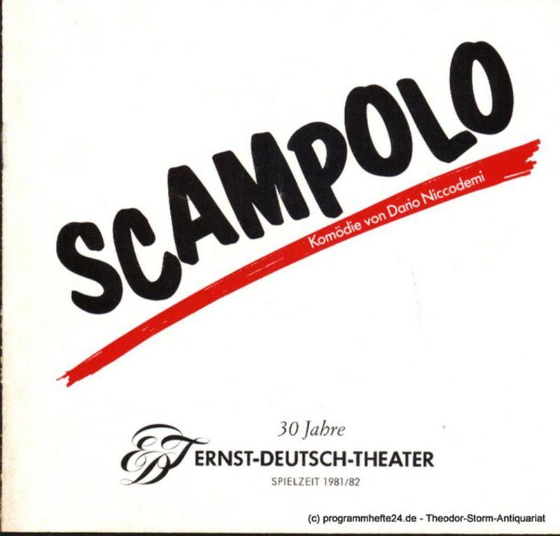 Ernst Deutsch Theater, Friedrich Schütter, Wolfgang Borchert Programmheft Scampolo. Kleine Komödie von Dario Niccodemi. Premiere 20. Mai 1982. Spielzeit 1981 / 82