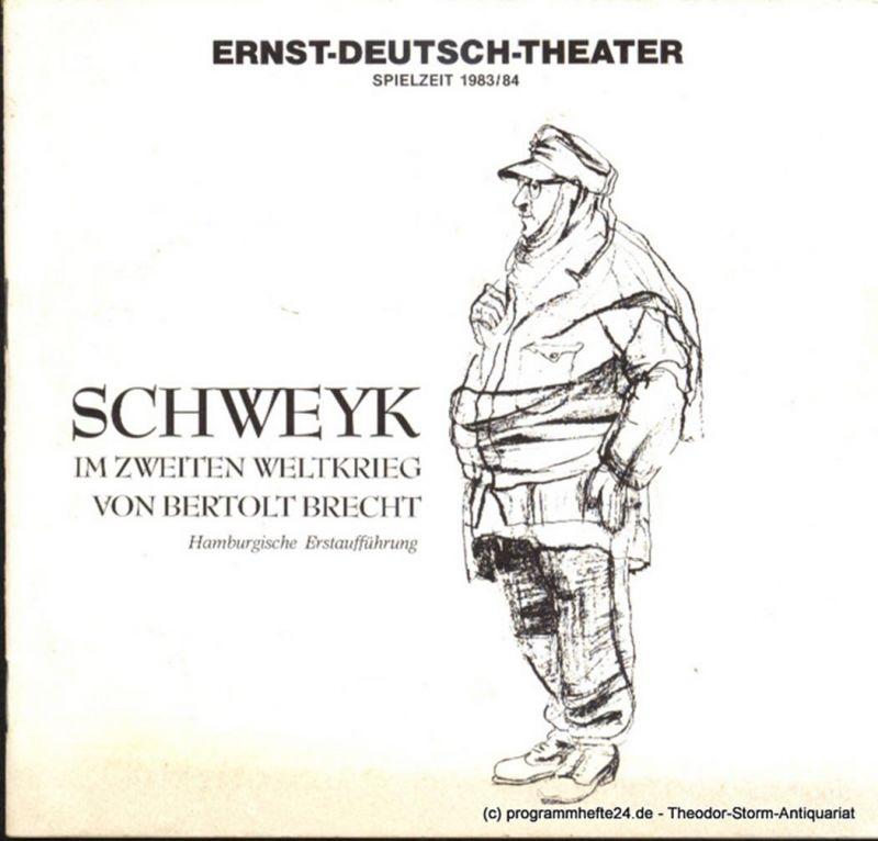 Ernst Deutsch Theater, Friedrich Schütter, Wolfgang Borchert Programmheft Hamburger Erstaufführung Schweyk im Zweiten Weltkrieg von Bertolt Brecht. Premiere 10. November 1983. Spielzeit 1983 / 84