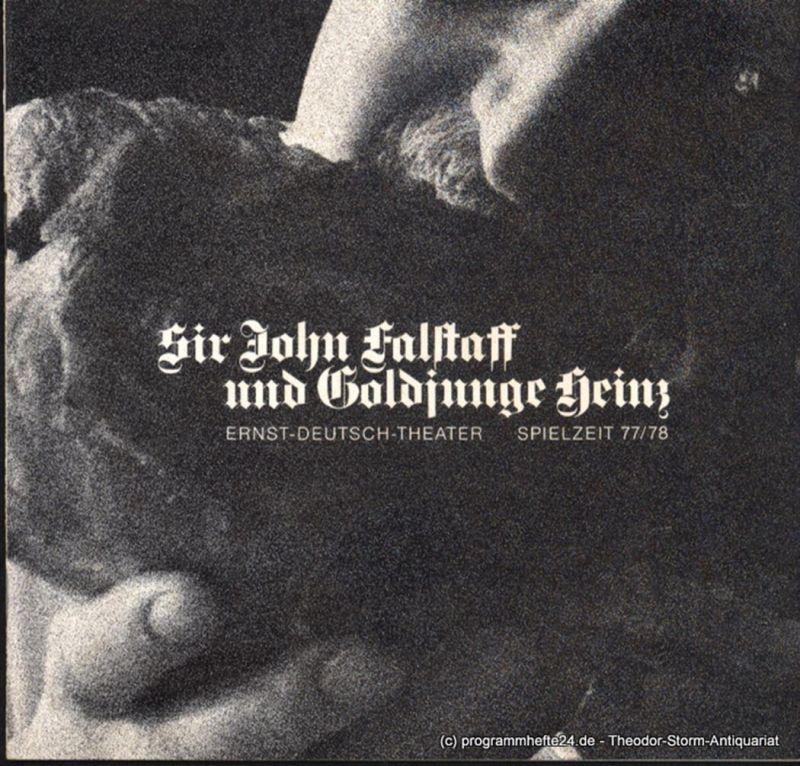 Ernst Deutsch Theater, Friedrich Schütter, Wolfgang Borchert Programmheft Sir John Falstaff und Goldjunge Heinz von William Shakespeare. Premiere 27. Oktober 1977. Spielzeit 1977 / 78