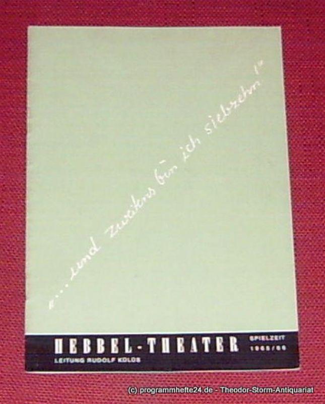 Hebbel Theater, Rudolf Külüs, Schuster Hanns Programmheft ... und zweitens bin ich siebzehn ! ( Don´t tell father ). Komödie von Harold Brooke und Kay Bannermann. Spielzeit 1965 / 66