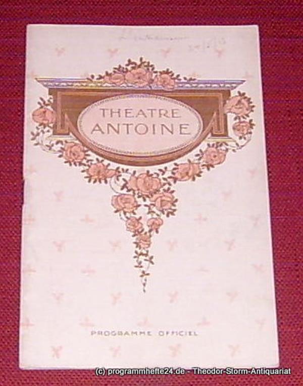 Theatre Antoine, M. Gemier Programmheft L'ENTRAINEUSE. Piece en quatre actes de M. Charles Esquier. Programme du 24 Mai 1913. Programme Officiel