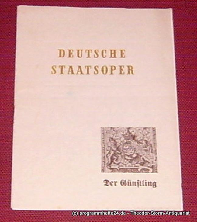 Deutsche Staatsoper Berlin, Kloos Peter-Erich Programmheft Der Günstling. Oper in drei Akten. Dienstag 20. April 1954
