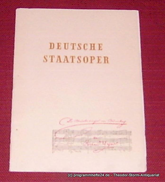 Deutsche Staatsoper Berlin, Kloos Peter-Erich Programmheft Die Meistersinger von Nürnberg von Richard Wagner. Sonntag, 28. März 1954