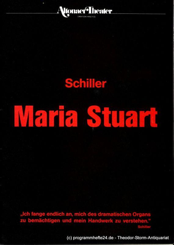 Altonaer Theater, Hans Fitze, Joachim Bäßmann Programmheft Maria Stuart. Trauerspiel von Friedrich Schiller. Programmheft 4 Spielzeit 1988 / 89