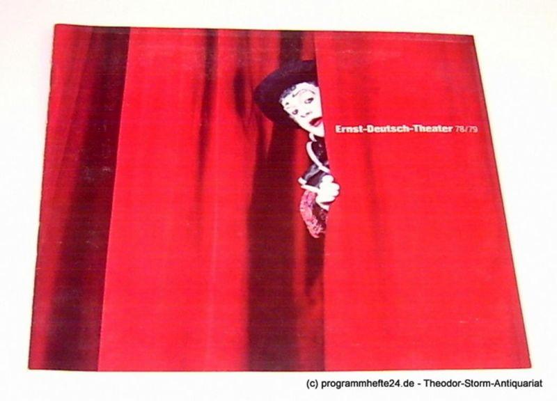 Ernst-Deutsch-Theater, Friedrich Schütter, Wolfgang Borchert, Hans-Peter Kurr Programmheft Ernst-Deutsch-Theater 78 / 79