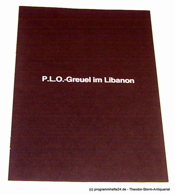 Dolav Aaron Alle Verbrechen der PLO-Terroristen gegen die Menschlichkeit ( Ma' ariv, 14. Juli 1982 )