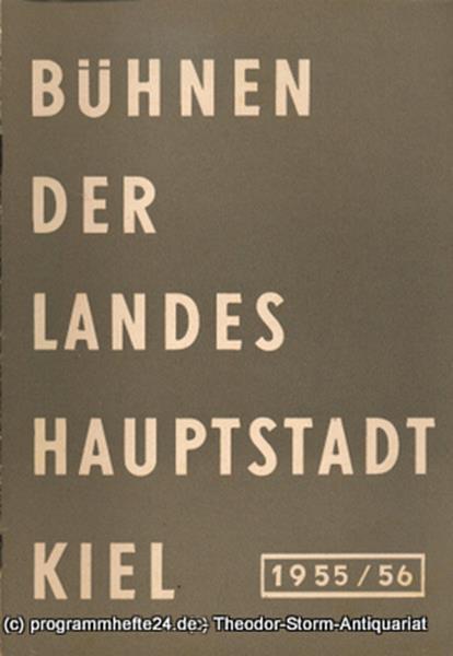 Bühnen der Landeshauptstadt Kiel, Wilhelm Allgayer Bühnen der Landeshauptstadt Kiel 1955 / 56 Heft 14
