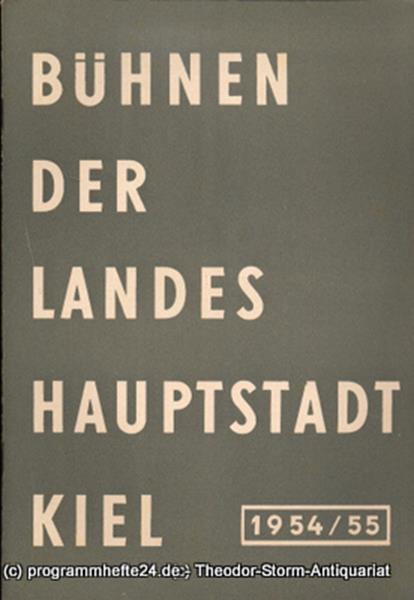 Bühnen der Landeshauptstadt Kiel, Wilhelm Allgayer, Philipp Blessing Bühnen der Landeshauptstadt Kiel 1954 / 55 Heft 5