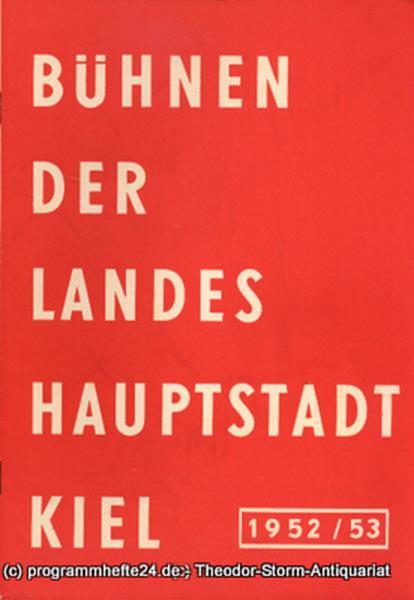 Bühnen der Landeshauptstadt Kiel, Gerhard Reuter, Max Fritzsche Bühnen der Landeshauptstadt Kiel 1952 / 53 Heft 1