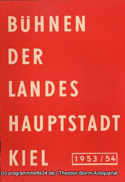 Bühnen der Landeshauptstadt Kiel, Klaus Jedzek, Max Fritzsche Bühnen der Landeshauptstadt Kiel 1953 / 54 fortlaufende Seiten 97-104