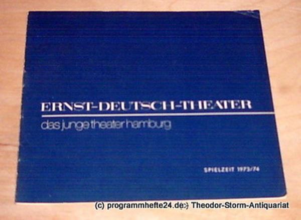 Ernst-Deutsch-Theater - das junge theater hamburg, Friedrich Schütter, Wolfgang Borchert Programmheft Der Spielplan der Spielzeit 1973 / 74
