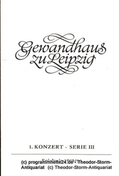 Gewandhaus zu Leipzig, Gewandhauskapellmeister Kurt Masur, Herklotz Renate Programmheft 1. Konzert Serie III. Blätter des Gewandhauses – Spielzeit 1989 / 90