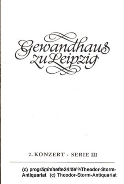 Gewandhaus zu Leipzig, Gewandhauskapellmeister Kurt Masur, Herklotz Renate Programmheft 2. Konzert Serie III. Blätter des Gewandhauses – Spielzeit 1989 / 90