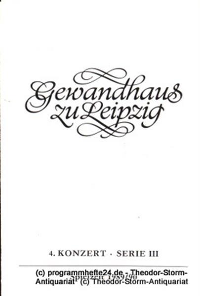 Gewandhaus zu Leipzig, Gewandhauskapellmeister Kurt Masur, Herklotz Renate Programmheft 4. Konzert Serie III. Blätter des Gewandhauses – Spielzeit 1989 / 90