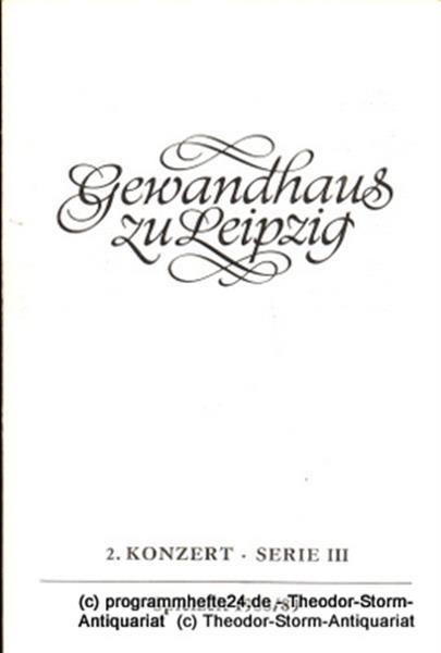 Gewandhaus zu Leipzig, Gewandhauskapellmeister Kurt Masur, Herklotz Renate Programmheft 2. Konzert Serie III. Blätter des Gewandhauses – Spielzeit 1988 / 89