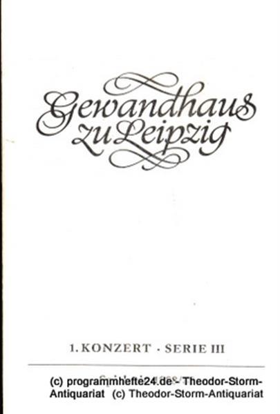 Gewandhaus zu Leipzig, Gewandhauskapellmeister Kurt Masur, Herklotz Renate Programmheft 1. Konzert Serie III. Blätter des Gewandhauses – Spielzeit 1988 / 89