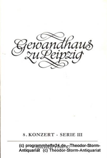Gewandhaus zu Leipzig, Gewandhauskapellmeister Kurt Masur, Herklotz Renate Programmheft 8. Konzert Serie III. Blätter des Gewandhauses – Spielzeit 1986 / 87