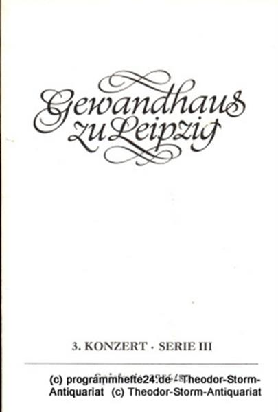 Gewandhaus zu Leipzig, Gewandhauskapellmeister Kurt Masur, Herklotz Renate Programmheft 3. Konzert Serie III. Blätter des Gewandhauses – Spielzeit 1986 / 87