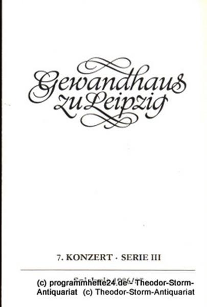 Gewandhaus zu Leipzig, Gewandhauskapellmeister Kurt Masur, Herklotz Renate Programmheft 7. Konzert Serie III. Blätter des Gewandhauses – Spielzeit 1986 / 87
