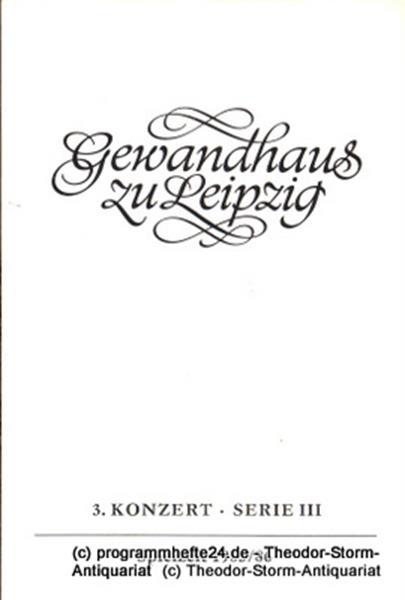 Gewandhaus zu Leipzig, Gewandhauskapellmeister Kurt Masur, Herklotz Renate Programmheft 3. Konzert Serie III. Blätter des Gewandhauses – Spielzeit 1985 / 86