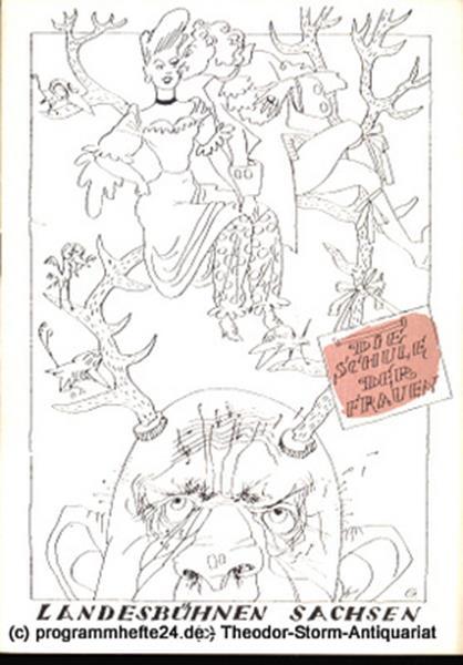Landesbühnen Sachsen, Intendant Rudi Kostka, Leo Berg Programmheft DDR-Erstaufführung Die Schule der Frauen. Opera Buffa von Rolf Liebermann. Spielzeit 1958 / 59 Landesoper Heft 2