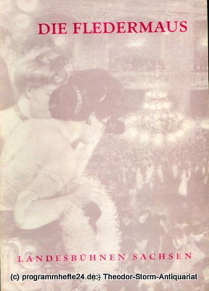 Landesbühnen Sachsen, Intendant Rudi Kostka, Leo Berg Programmheft Die Fledermaus. Komische Oper von Johann Strauss. Spielzeit 1959 / 60 Landesoper Heft 2