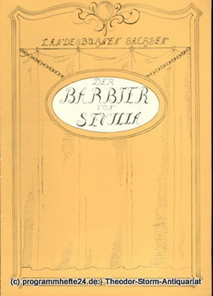 Landesbühnen Sachsen, Intendant Herbert Krauß, Leo Berg Programmheft Der Barbier von Sevilla. Komische Oper. Spielzeit 1957 / 58 Landesoper Heft 3