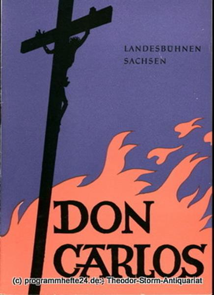 Landesbühnen Sachsen, Intendant Rudi Kostka, Leo Berg Programmheft Don Carlos. Oper von Giuseppe Verdi. Spielzeit 1959 / 60 Landesoper Heft 5