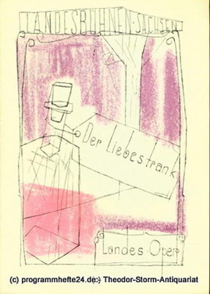 Landesbühnen Sachsen, Intendant Herbert Krauß, Leo Berg Programmheft Der Liebestrank. Komische Oper. Spielzeit 1956 / 57 Landesoper Heft 4