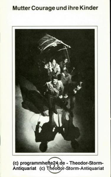 Deutsches Theater in Göttingen, Günther Fleckenstein, Norbert Baensch Programmheft Mutter Courage und ihre Kinder. Eine Chronik aus dem 30jährigen Krieg von Bertolt Brecht. Spielzeit 1980 / 81 Blätter des Deutschen Theaters in Göttingen Heft 477