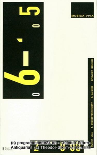 musica via / Bayerischer Rundfunk, Udo Zimmermann, Winrich Hopp Programmheft musica viva 5. Orchesterkonzert Samstag 6. Mai 2000. Spielzeit 1999 / 2000
